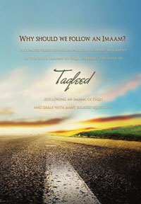 Why Should We Follow an Imaam? – Taqleed