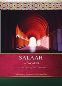 Salaah of Women in the Light of the Sunnah